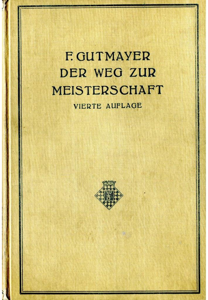 Franz Gutmayer (1857-1937): Der Weg zur Meisterschaft , book